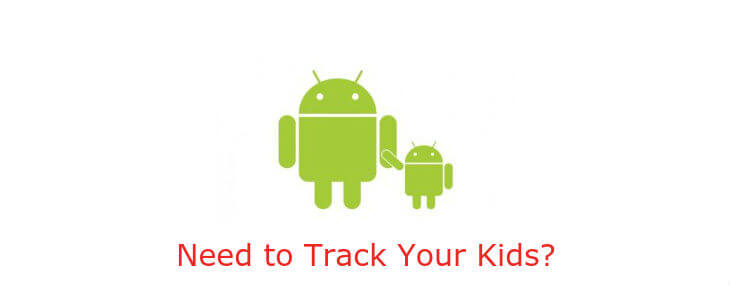 Legally Track My Child Using Android Phone